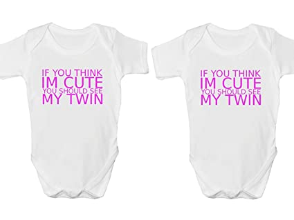 If You Think Im Cute You Should See My Twin Body Suit Set Baby Grow Vest