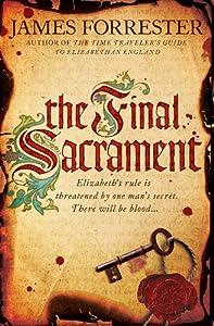 The Final Sacrament (Clarenceux Trilogy)