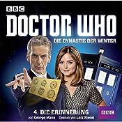 Die Erinnerung (Doctor Who: Die Dynastie der Winter 4)   George Mann