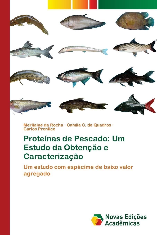 Proteínas de Pescado: Um Estudo da Obtenção e Caracterização ...