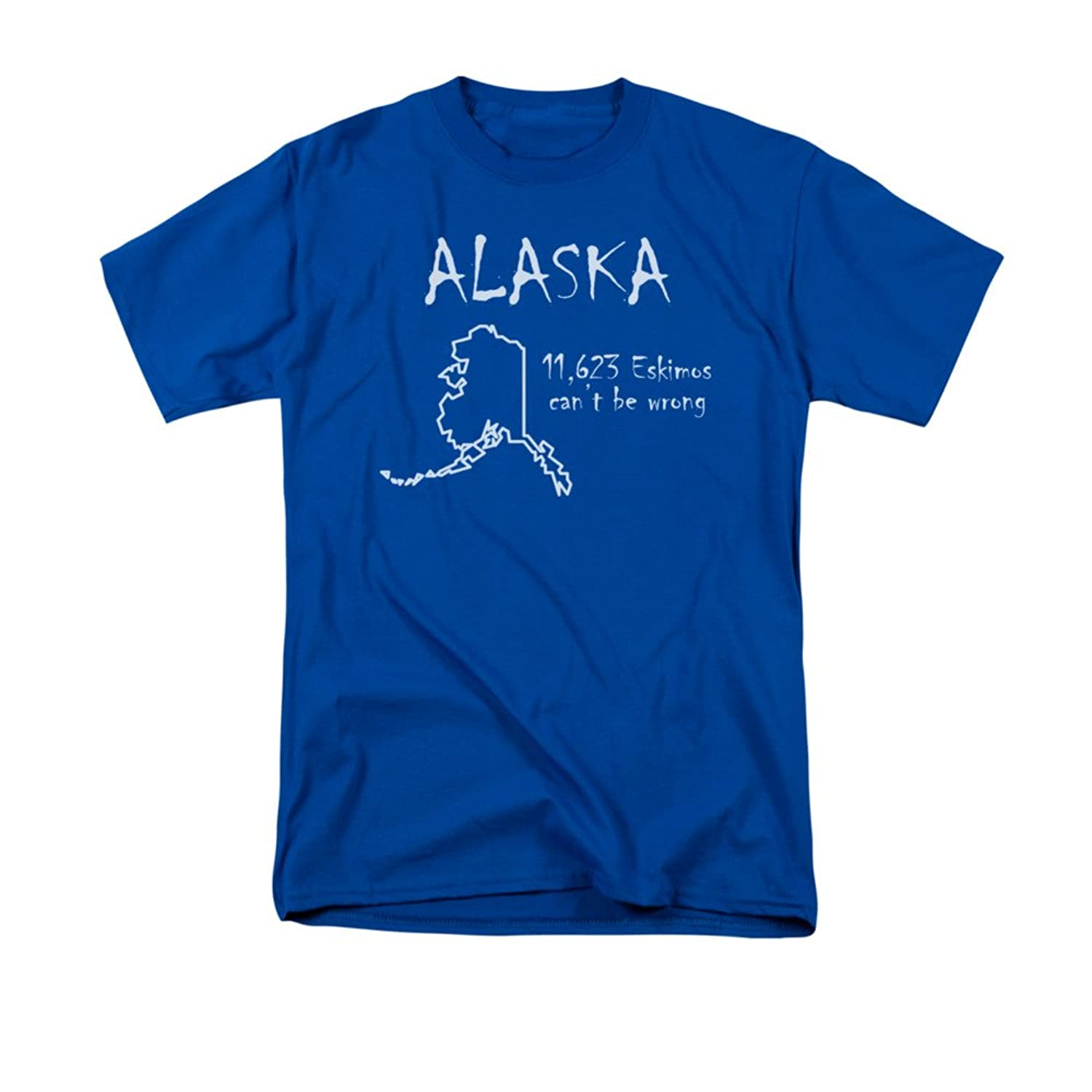 Alaska 11,623 Eskimos Can't Be Wrong Funny State Saying Adult T-Shirt