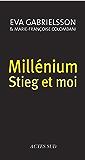 Millénium, Stieg et moi