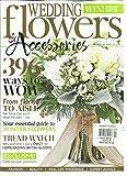 WEDDING FLOWERS & ACCESSORIES, 396 WAYS TO WOW NOVEMBER / DECEMBER, 2016