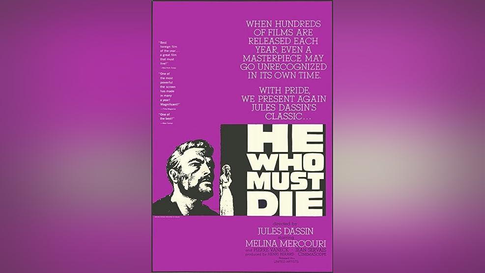 He Who Must Die