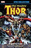 img - for Thor Epic Collection: In Mortal Flesh (Epic Collection: Thor) book / textbook / text book