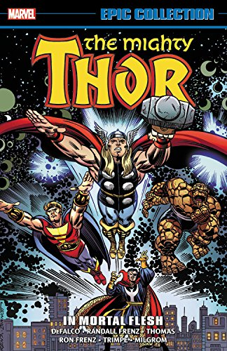 Thor Epic Collection: In Mortal Flesh (Epic Collection: Thor)