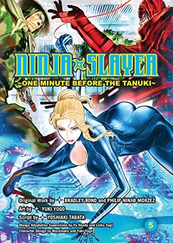 Ninja Slayer, Part 5: One Minute Before the Tanuki Bradley Bond