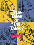 img - for True Tales Or