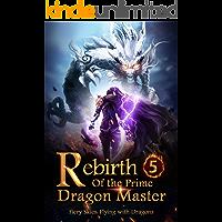 Rebirth of the Prime Dragon Master 5: Super