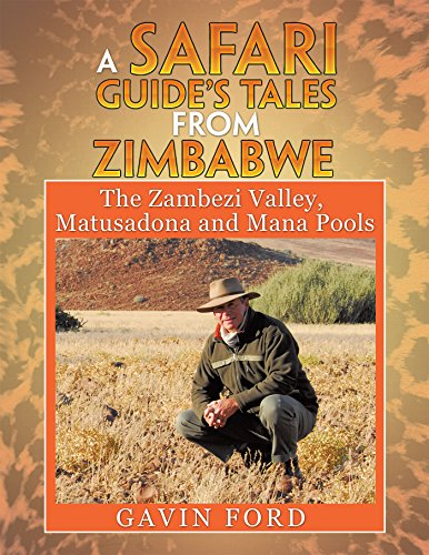 Link to the book A Safari Guide's Tales from Zimbabwe by Gavin Ford - Books about Zimbabwe