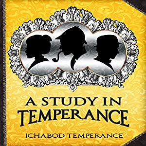 A Study in Temperance Audiobook