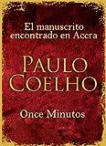 El manuscrito encontrado en Accra + Once Minutos (Spanish Edition)