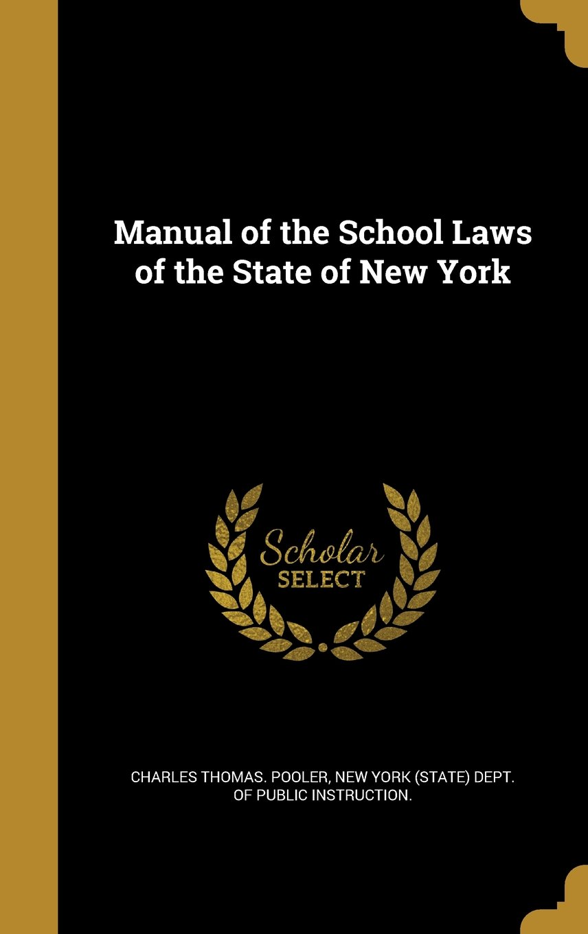 Manual of the School Laws of the State of New York PDF