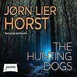 The Hunting Dogs | Jørn Lier Horst