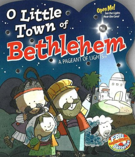 O Little Town of Bethlehem: A Pageant of Lights