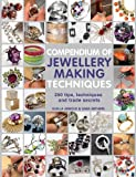Compendium of Jewellery Making Techniques: 200 Tips, Techniques and Trade Secrets