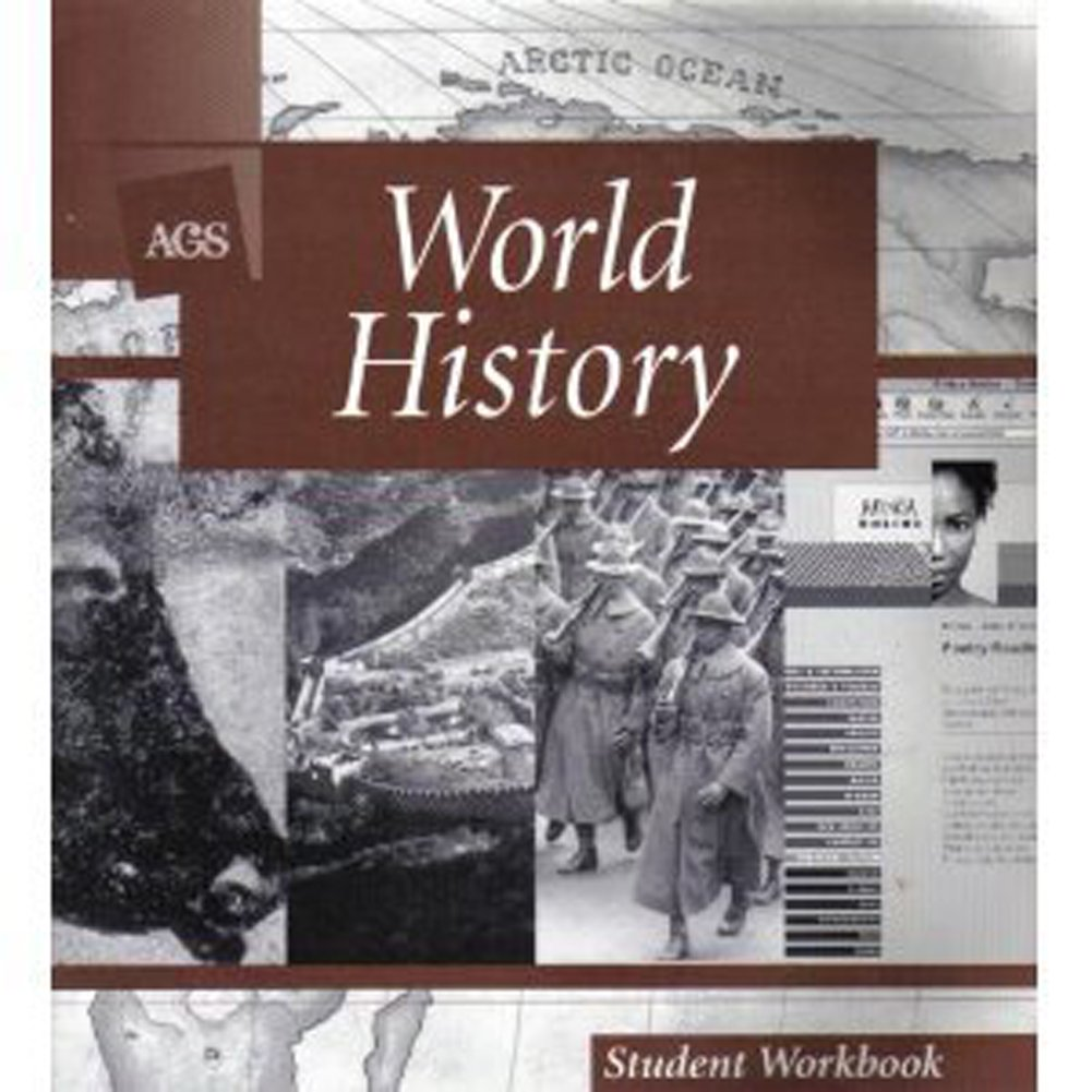 WORLD HISTORY STUDENT WORKBOOK: AGS Secondary: 9780785422150 ...