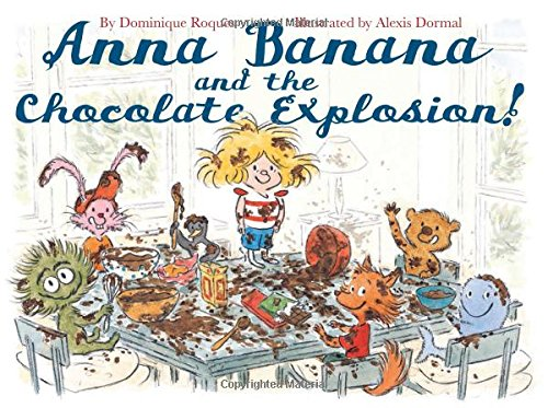 Anna Banana and the Chocolate Explosion pdf epub