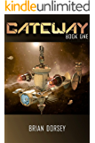 Gateway (Gateway Military Science Fiction Book 1)