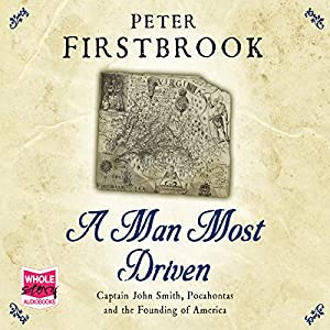 A Man Most Driven Audiobook