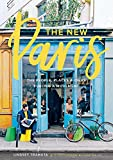 img - for New Paris: The People, Places & Ideas Fueling a Movement book / textbook / text book
