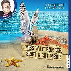 Miss Wattenmeer singt nicht mehr (Ein Ostfriesen-Krimi)