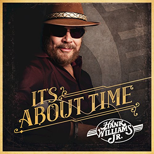 Hank Williams Jr.-Its About Time-CD-FLAC-2016-NBFLAC Download