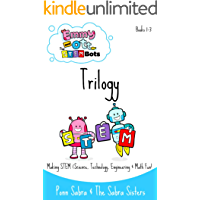 Emmy and Ott The STEMBots Book 1-3 Trilogy.
