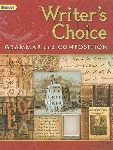 Glencoe Writer's Choice: Grammar and Composition, Grade - Writers Choice