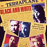 Black & White: Expanded Edition by TERRAPLANE (2013-08-03)