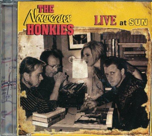 Live At Sun by The Nouveaux Honkies (2009-05-04)
