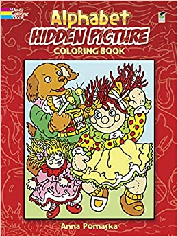 alphabet hidden picture coloring book dover coloring books anna pomaska 9780486272610 amazoncom books - Dover Coloring Books