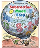 Subtraction Made Easy (Making Math Easy)