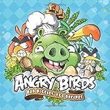 Angry Birds: Bad Piggies' Egg Recipes, Bonnier Kirjat Oy, 9522760005