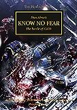 Know No Fear (Horus Heresy Book 19)