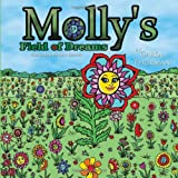 Molly's Field of Dreams, Carol Thurman, 1456731017