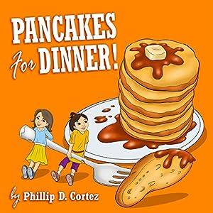 Pancakes for Dinner! Audiobook