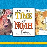 In the Time of Noah (Old Stories)