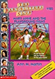 Mary Anne and the Playground Fight (Baby-Sitters Club (Quality))