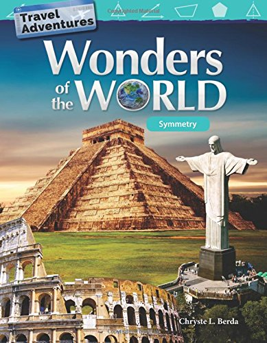 Travel Adventures: Wonders of the World: Symmetry (Mathematics Readers)