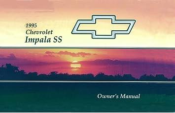 amazon com 1995 chevrolet impala ss owners manual user guide rh amazon com 95 Impala SS Donk 95 Impala SS Custom