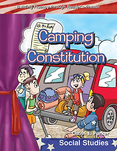 Camping Constitution: My Country (Building Fluency Through Reader's Theater)