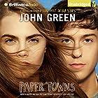 Paper Towns Audiobook by John Green Narrated by Dan John Miller
