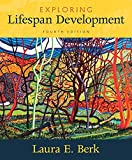 Exploring Lifespan Development Plus NEW MyLab Human Development-- Access Card Package (4th Edition)