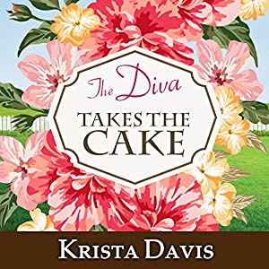 The Diva Takes the Cake Audiobook