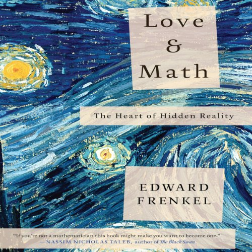 Love and Math: The Heart of Hidden Reality Audiobook [Free Download by Trial] thumbnail
