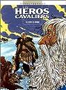 Les héros cavaliers, tome 4 : L'esprit de vermine par Cothias