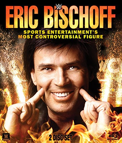 WWE: Eric Bischoff: Sports Entertainment's Most Controversial Figure (BD) [Blu-ray]