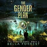The Gender Plan: The Gender Game, Book 6