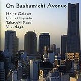 On Bashamichi Avenue